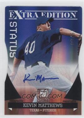 2011 Donruss Elite Extra Edition Autographed Prospects Blue Die-Cut Status #P-23 - Kevin Matthews /50