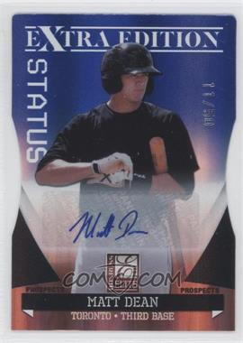 2011 Donruss Elite Extra Edition Autographed Prospects Blue Die-Cut Status #P-32 - Matt Dean /50