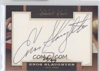 Enos Slaughter /49