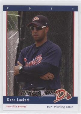 2011 Grandstand Danville Braves - [Base] #N/A - Gabriel Luckert