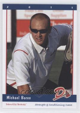 2011 Grandstand Danville Braves #N/A - [Missing]