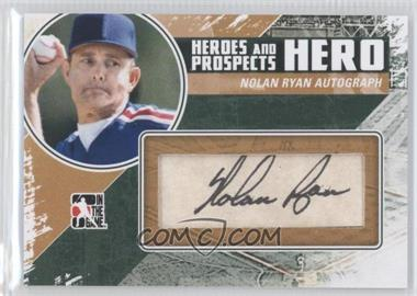 2011 In the Game Heroes and Prospects - Hero - [Autographed] #HA-NR - Nolan Ryan /80