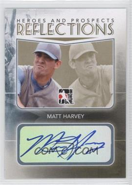 2011 In the Game Heroes and Prospects - Reflections - Gold [Autographed] #R-MH - Matt Harvey /1