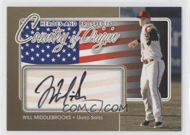 2011 In the Game Heroes and Prospects Country of Origin Gold [Autographed] #COO-WMI - Will Middlebrooks
