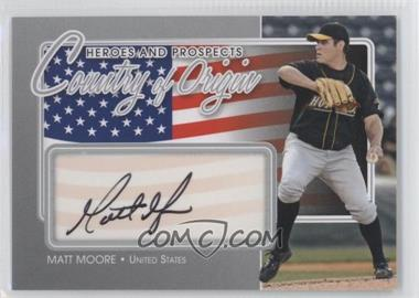 2011 In the Game Heroes and Prospects Country of Origin Silver [Autographed] #COO-MMO - Matt Moore