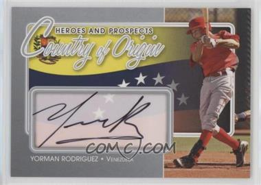2011 In the Game Heroes and Prospects Country of Origin Silver [Autographed] #COO-YR - Yorman Rodriguez /40