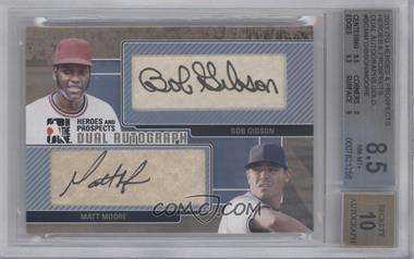 2011 In the Game Heroes and Prospects Dual Autograph Gold [Autographed] #DA-BGMM - Bob Gibson, Matt Moore /1 [BGS 8.5]