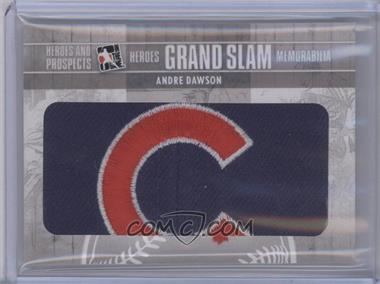 2011 In the Game Heroes and Prospects Heroes Grand Slam Memorabilia #HGSM-05 - Andre Dawson /1