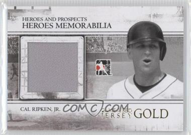 2011 In the Game Heroes and Prospects Heroes Memorabilia Jersey Gold #HM-02 - Cal Ripken Jr. /10