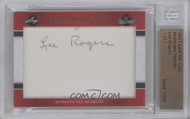 2011 Leaf Ink Cut Signatures [Autographed] #N/A - Lee Rogers /1 [BGSAUTHENTIC]