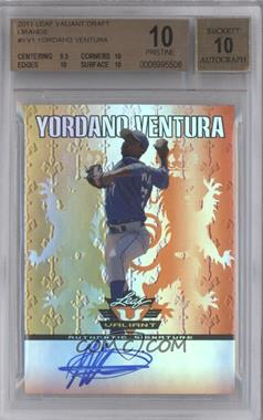 2011 Leaf Valiant - [Base] - Orange #VA-YV1 - Yordano Ventura /25 [BGS 10]