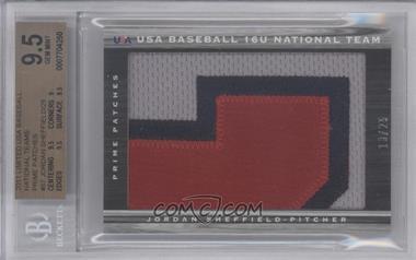 2011 Panini Limited - USA Baseball 2011 National Teams - Prime Patches [Memorabilia] #57 - Jordan Sheffield /25 [BGS9.5]