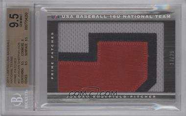 2011 Panini Limited USA Baseball 2011 National Teams Prime Patches [Memorabilia] #57 - Jordan Sheffield /25 [BGS 9.5]