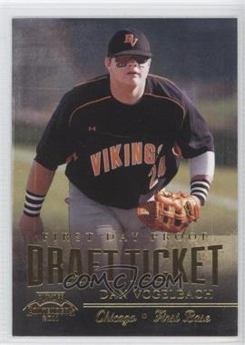 2011 Playoff Contenders Draft Tickets First Day Proof #DT75 - Dan Vogelbach /10