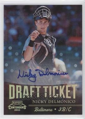 2011 Playoff Contenders Draft Tickets Signatures [Autographed] #DT8 - Nicky Delmonico