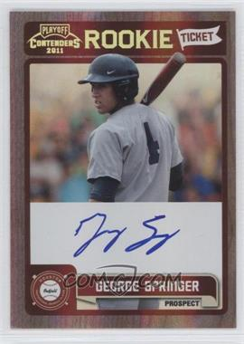 2011 Playoff Contenders Rookie Tickets Signatures #RT19 - George Springer