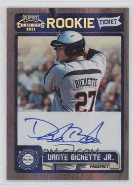 2011 Playoff Contenders Rookie Tickets Signatures #RT39 - Dante Bichette Jr.