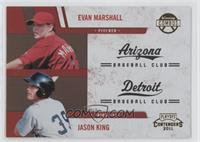 Evan Marshall, Jason King