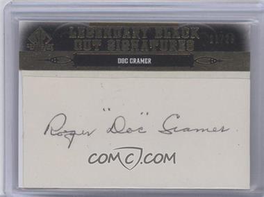 2011 SP Legendary Cuts - Black Cut Signatures - [Autographed] #BOS-DC - Doc Cramer /29