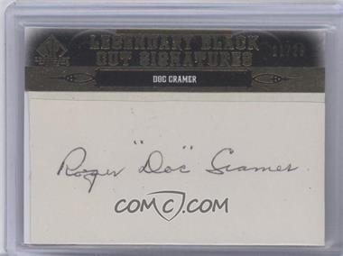 2011 SP Legendary Cuts Black Cut Signatures [Autographed] #BOS-DC - Doc Cramer /29