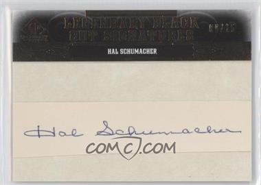 2011 SP Legendary Cuts Black Cut Signatures [Autographed] #HS - Hal Schumacher