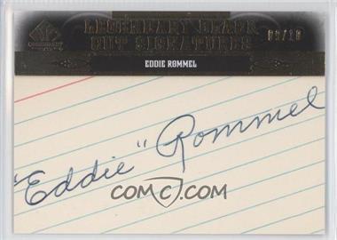 2011 SP Legendary Cuts Black Cut Signatures [Autographed] #PHKC-ER - Eddie Rommel /10