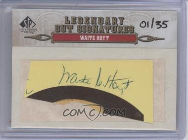 2011 SP Legendary Cuts Cut Signatures #191 - Waite Hoyt /35