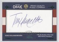Todd Hollandsworth /25