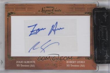 2011 TRISTAR Signa Cuts Cut Autographs - Bronx Edition - Gold #N/A - Zolio Almonte, Robert Lyerly /10