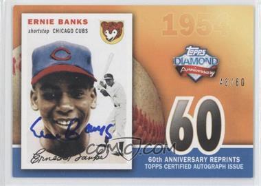 2011 Topps - 60th Anniversary Reprints - Autographs [Autographed] #60ARA-EB - Ernie Banks /60