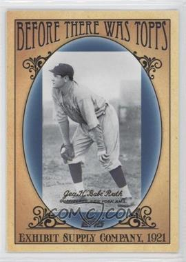 2011 Topps - Before There was Topps #BTT4 - Babe Ruth