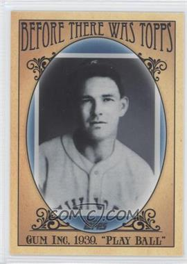 2011 Topps - Before There was Topps #BTT6 - George Moll