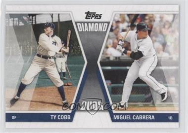 2011 Topps - Diamond Duos Series 1 #DD-CC - Miguel Cabrera, Ty Cobb