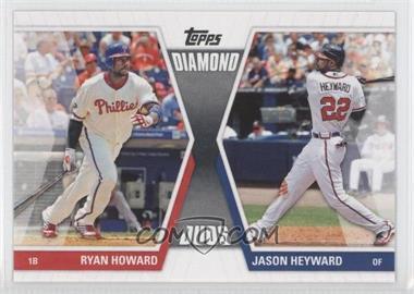 2011 Topps - Diamond Duos Series 1 #DD-HH - Ryan Howard, Jason Heyward