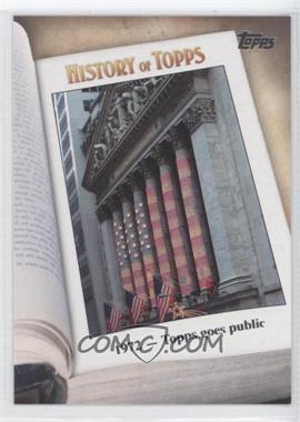 2011 Topps - History of Topps #HOT-5 - 1972 - Topps goes public