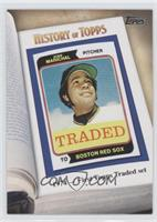 1974- First Topps Traded set (Juan Marichal)