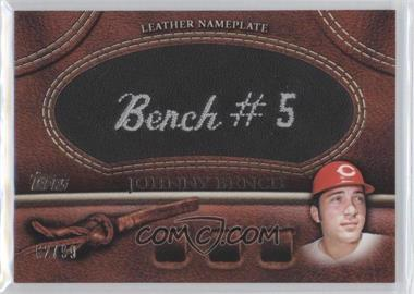 2011 Topps - Manufactured Glove Leather Nameplate - Black #MGL-JB - Johnny Bench /99