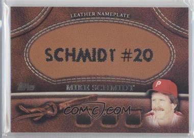 2011 Topps - Manufactured Glove Leather Nameplate #MGL-MS - Mike Schmidt