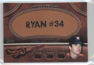 2011 Topps - Manufactured Glove Leather Nameplate #MGL-NR - Nolan Ryan (Astros)