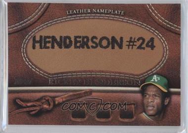 2011 Topps - Manufactured Glove Leather Nameplate #MGL-RHE.1 - Rickey Henderson (Athletics)
