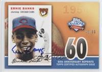 Ernie Banks /60