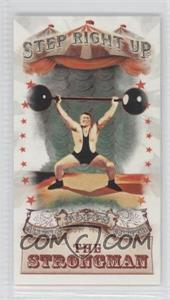 2011 Topps Allen & Ginter's - Step Right Up! Minis #SRU8 - The Strongman