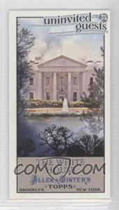 2011 Topps Allen & Ginter's - Uninvited Guests Minis #UG2 - The White House