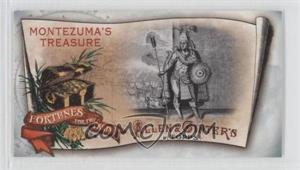 2011 Topps Allen & Ginter's Fortunes For The Taking Minis #FFT8 - Montezuma's Treasure