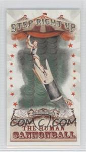 2011 Topps Allen & Ginter's Step Right Up! Minis #SRU5 - The Human Cannonball