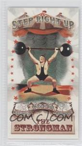 2011 Topps Allen & Ginter's Step Right Up! Minis #SRU8 - The Strongman