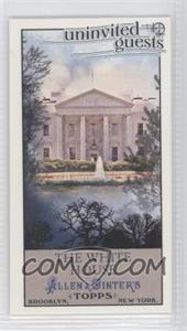 2011 Topps Allen & Ginter's Uninvited Guests Minis #UG2 - The White House