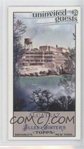 2011 Topps Allen & Ginter's Uninvited Guests Minis #UG7 - Alcatraz