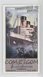 2011 Topps Allen & Ginter's Uninvited Guests Minis #UG9 - RMS Queen Mary