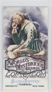 2011 Topps Allen & Ginter's World's Most Mysterious Figures Minis #WMF7 - The Man in the Iron Mask